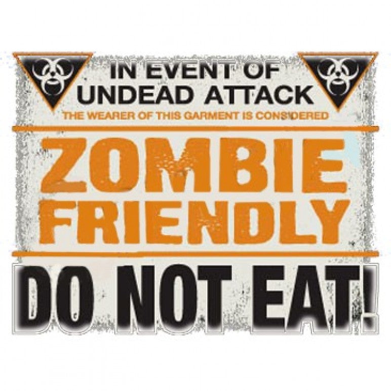 Zombie Friendly Do Not Eat Printed T-Shirt  Tall