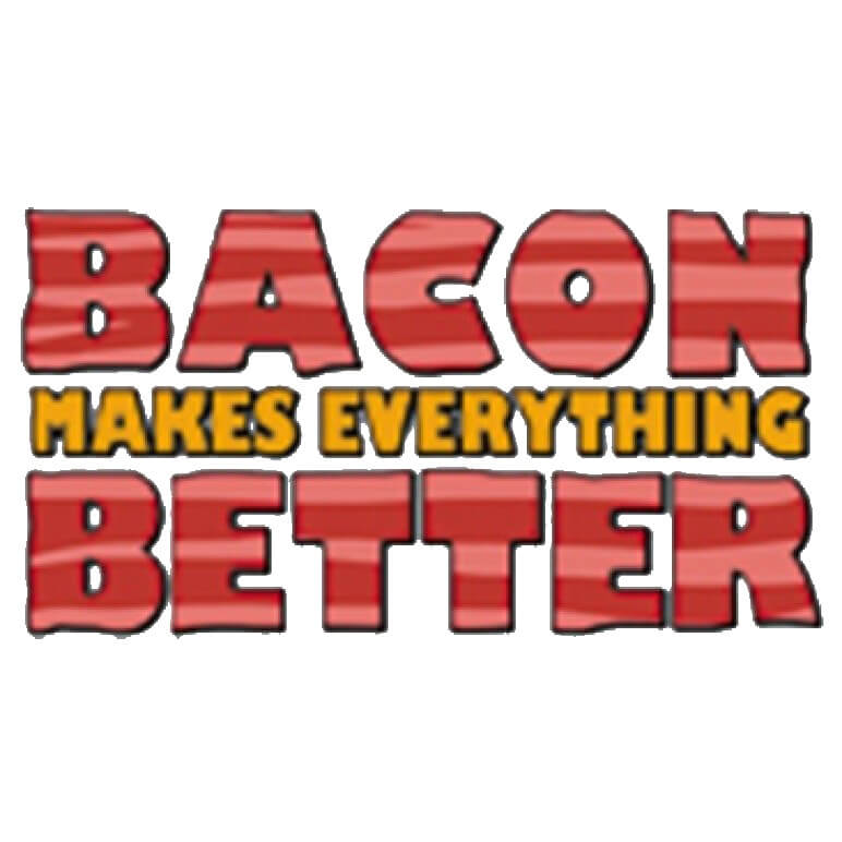 Bacon Makes Everything Better Printed T-Shirt