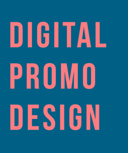 Digital Promotional Designs
