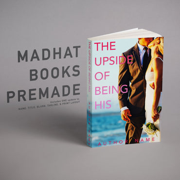 Premade Cover: The Upside of Being His