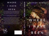Premade Cover: Where I Have Been