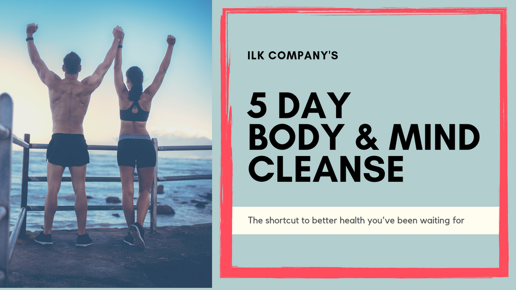 ILK Company - 5 Day Body & Mind Cleanse