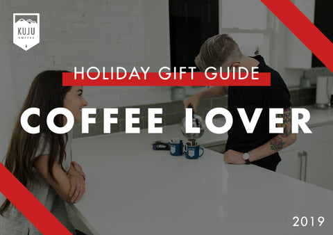Holiday Gift Guide 2019 | Coffee Lover