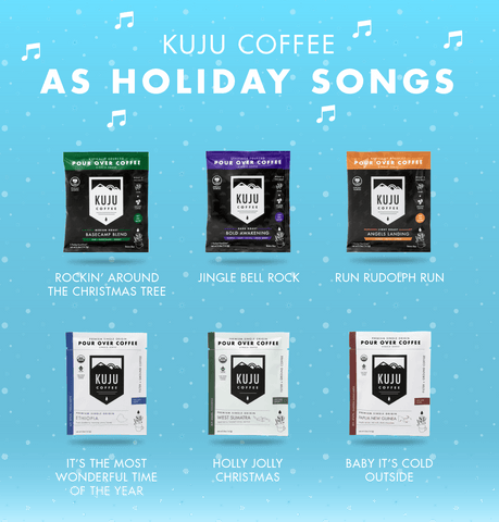 Kuju Coffee as Holiday Songs