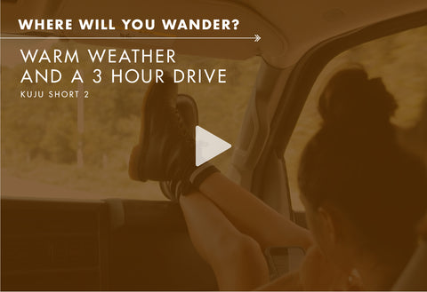 Where Will You Wander? - Warm Weather and a 3 Hour Drive