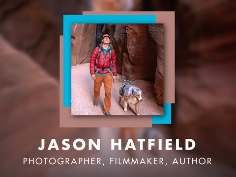 Ways to Wander (Q&A): Jason Hatfield - Photographer, Filmmaker, Author