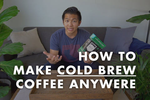 How to Make Cold Brew Coffee Anywhere (Video)