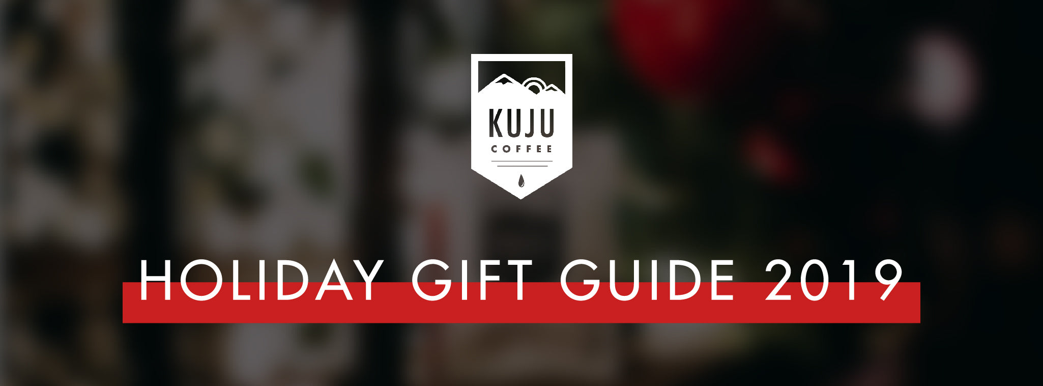 kuju coffee holiday gift guide 2019