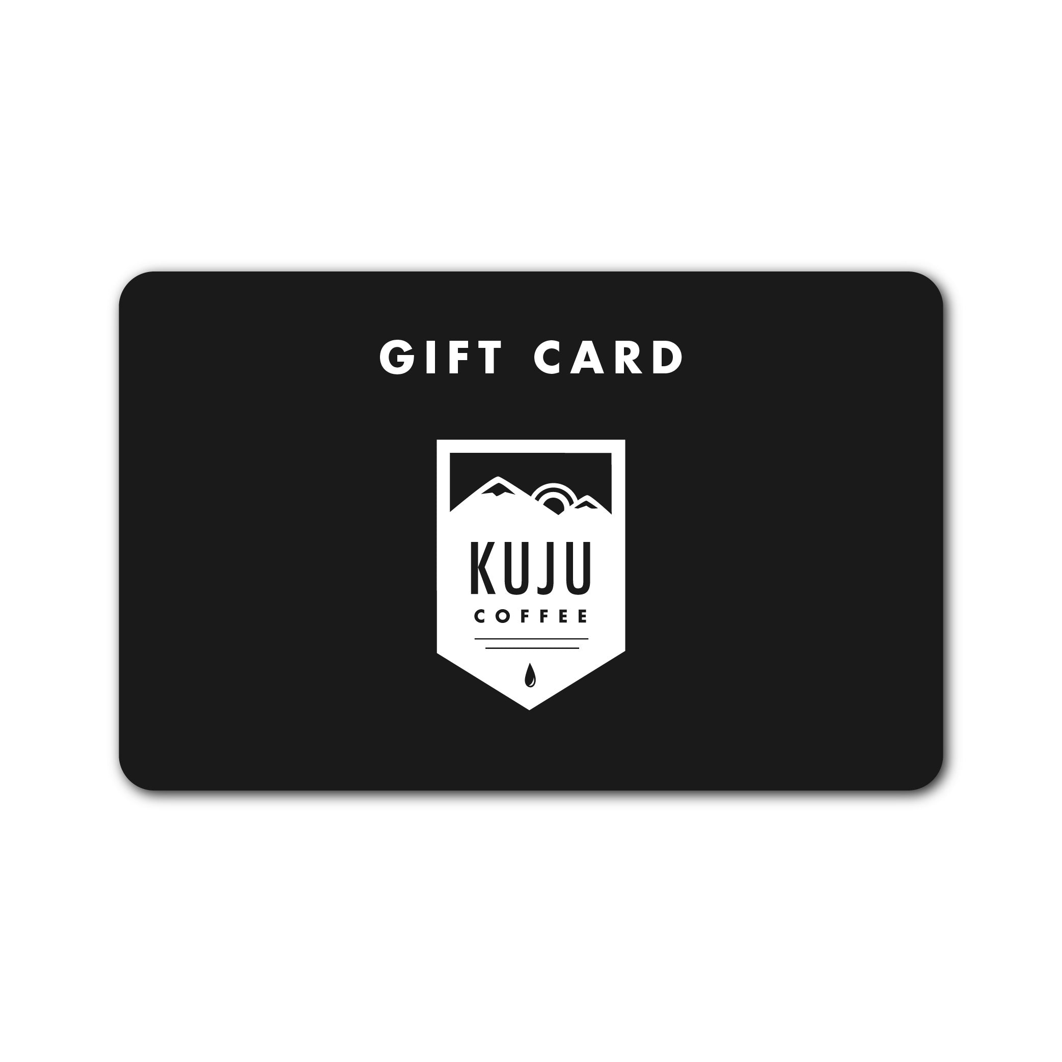 Gift Card - Kuju Coffee