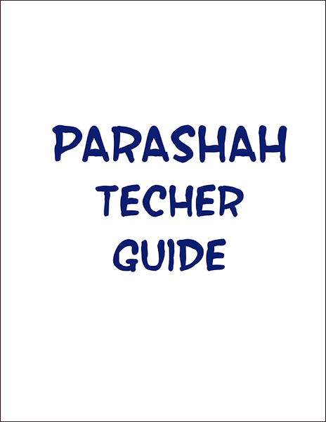 Parashah Experiencing the Weekly Torah Portion Teacher Guide