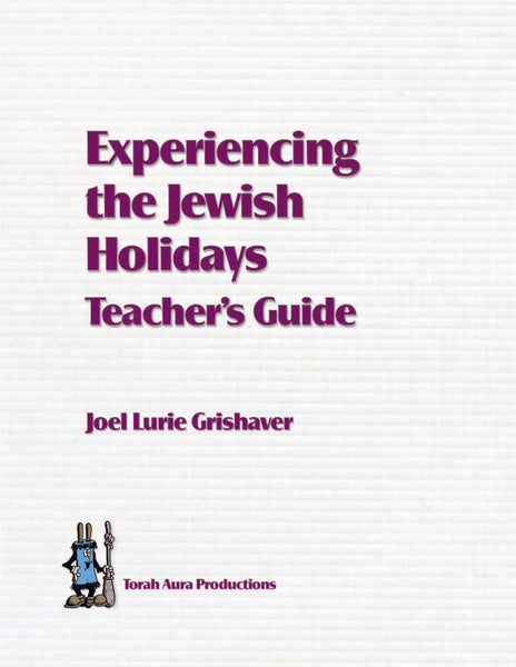 Experiencing the Jewish Holidays Teacher Guide