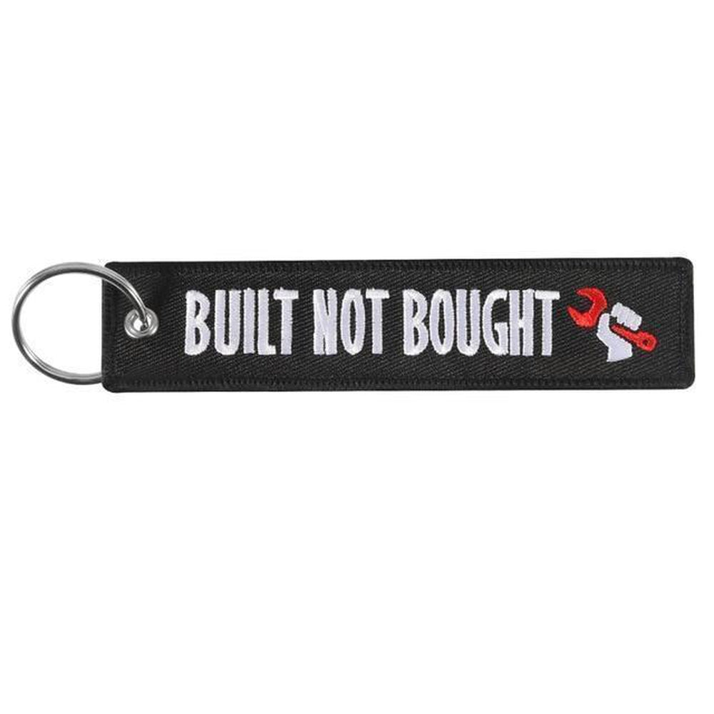 Built Not Bought - Car Key Tag - Embroidered on both sides - Car and JDM Accessories