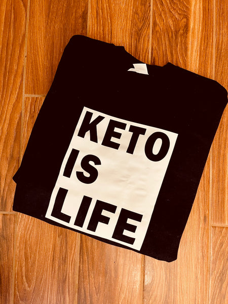 Keto Is Life Crewneck Sweatshirt