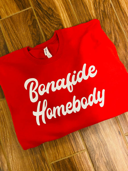 Bonafide Homebody Sweatshirt- Adult