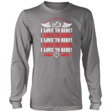 RED I Love To Ride UNISEX Long Sleeve T-Shirt- Crewneck