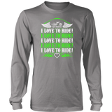 NEON GREEN I Love To Ride UNISEX Long Sleeve T-Shirt- Crewneck