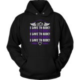 PURPLE I Love To Ride UNISEX Sweatshirt-Hoodie