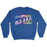 OLD B.A.G. Bad Ass Grandma Crew Neck Sweatshirt