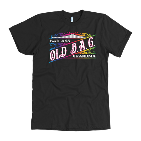 OLD B.A.G. Bad Ass Grandma MEN'S STYLE Crew Neck Tee
