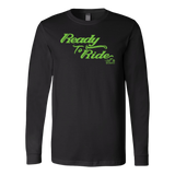 GREEN READY TO RIDE UNISEX LONG SLEEVE TEE
