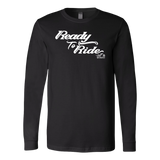 WHITE READY TO RIDE UNISEX LONG SLEEVE TEE