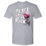 PINK Peace Love Ride UNISEX Tee Shirt