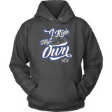BLUE I Ride My Own UNISEX Long Sleeve, Sweatshirt or Pullover Hoodie
