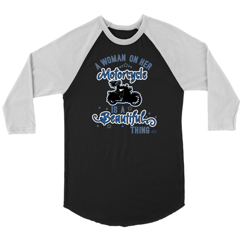 BLUE A Woman on her Motorcycle is a Beautiful Thing UNISEX 3/4 RAGLAN SHIRT