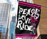 Peace Love Ride Garden or House FLAG ONLY, 7  COLORS