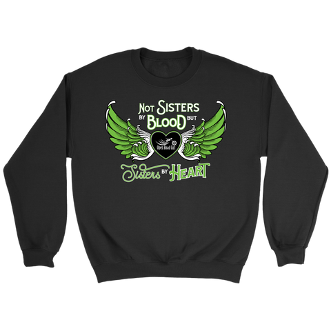 GREEN Not Sisters by Blood...Open Road Girl Crewneck Sweatshirt