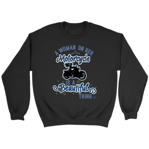 BLUE A Woman on her Motorcycle is a Beautiful Thing UNISEX Crewneck Sweatshirt