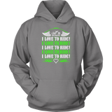 NEON GREEN I Love To Ride UNISEX Sweatshirt-Hoodie