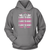 PINK I Love To Ride UNISEX Sweatshirt-Hoodie