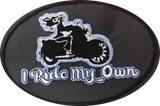 I Ride My Own Oval Embroidered Patch, 9 Colors
