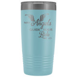 MAY YOUR ANGELS GUIDE YOUR RIDE (20 ounces) Travel Mug, 12 COLORS