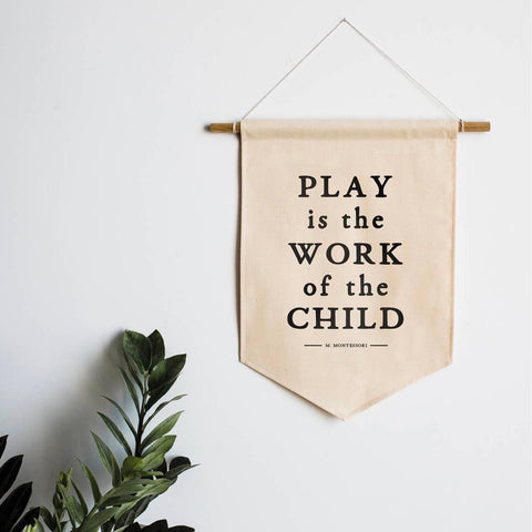 Play is the work of the child canvas banner - tinybirdstinybees