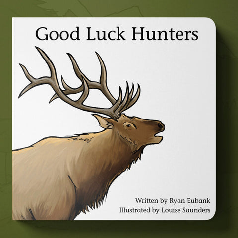 Good Luck Hunters Book