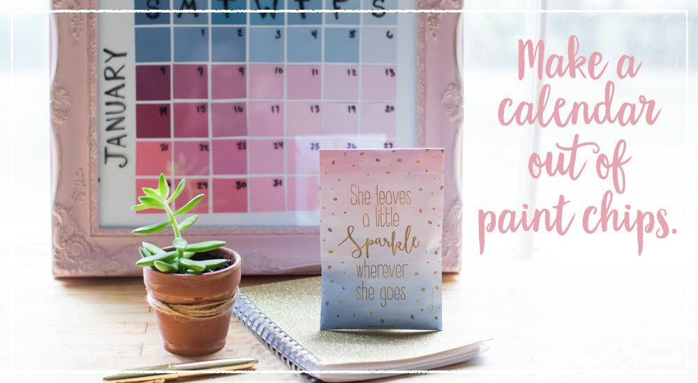 Sparkle DIY Make a Calendar from Paint Chips