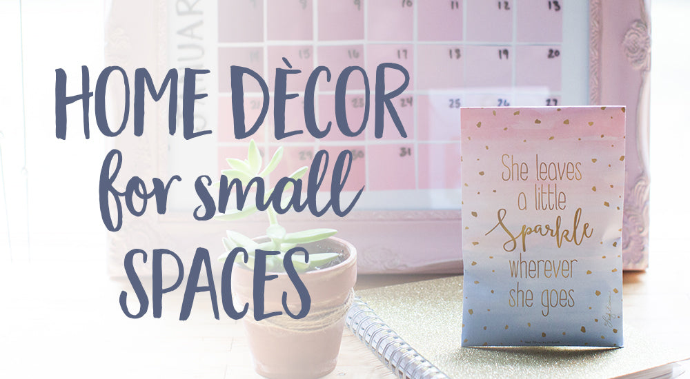 Home Décor For Small Spaces