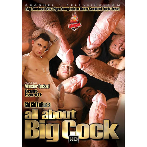 All About Big Cock - Chi Chi LaRue's Circus