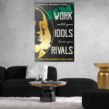 "Load image into Gallery viewer, ""Work Until Your Idols Become Your Rivals"" Entrepreneur Print"
