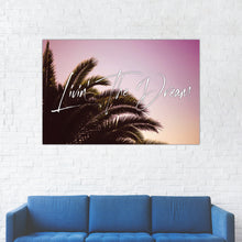 "Load image into Gallery viewer, ""Livin' The Dream"" Palm Tree Motivational Print"