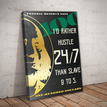 "Load image into Gallery viewer, ""Hustle 24/7"" Entrepreneur Print"