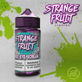 Puff Labs | Strange Fruit | Fried Eye Scream E-Liquid - Puff Labs