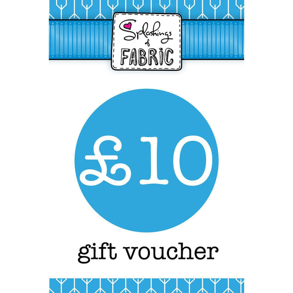 £10 Gift Voucher-Splashings of Fabric-Splashings of Fabric