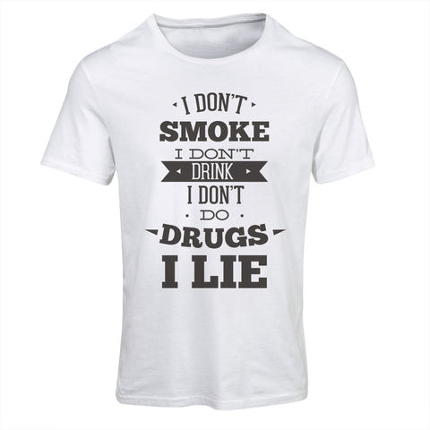 I Don't Smoke, I Lie | Funny T-Shirt