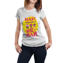 Make Cup Cakes Not War | Funny T-Shirt
