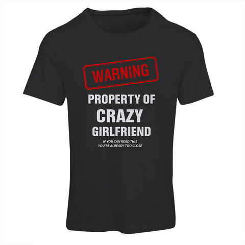 Warning Property of Crazy Girlfriend | Funny T-Shirt
