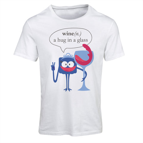 Wine, A Hug In A Glass | Funny T-Shirt