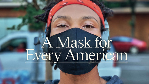 A Mask For Every American